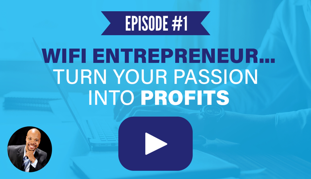 Wifi Entrepreneur video 1