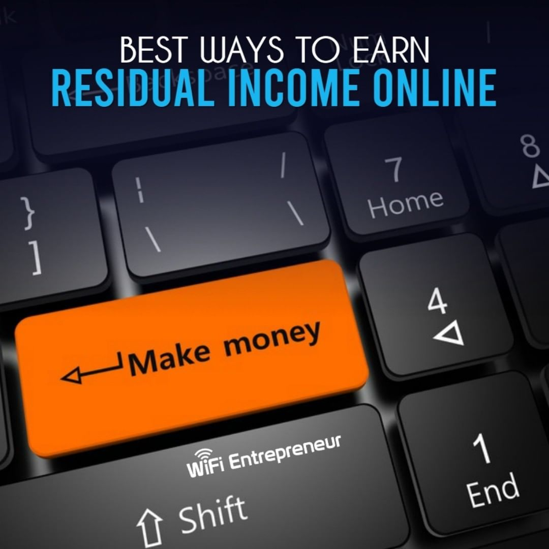 best way to earn residual income