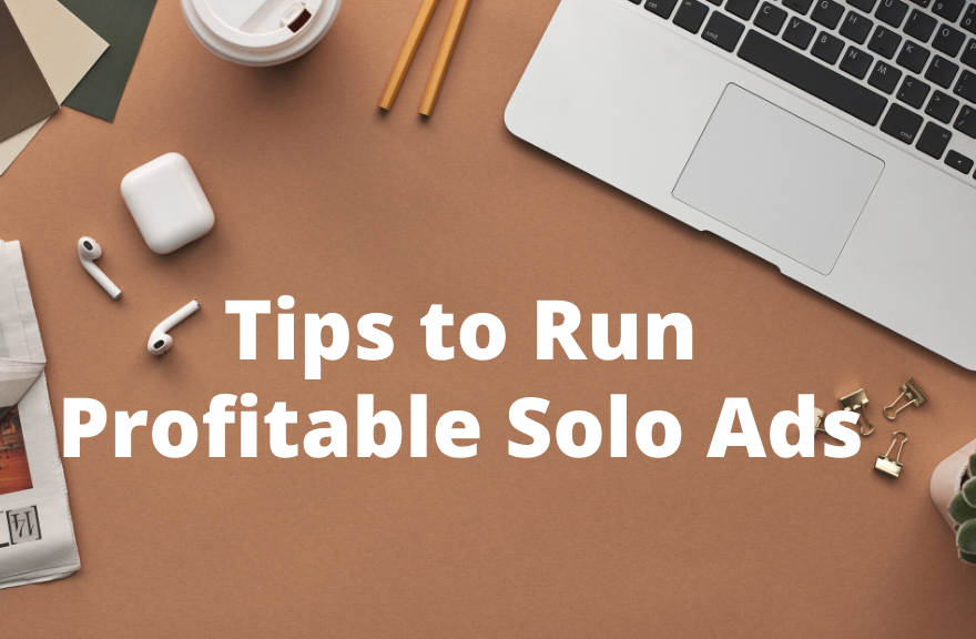 tips to run profitable solo ads feature image