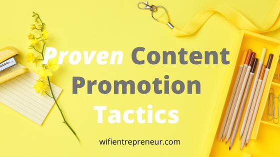 Proven Content Promotion Tactics