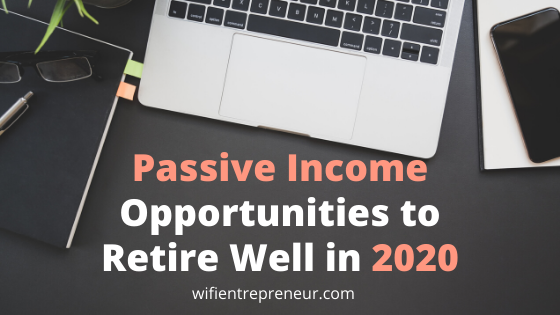 passive income opportunities in 2020
