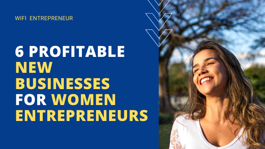 New Businesses For Women Entrepreneurs
