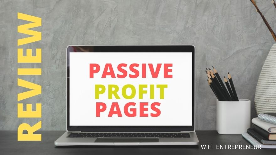 Passive Profit Pages Review