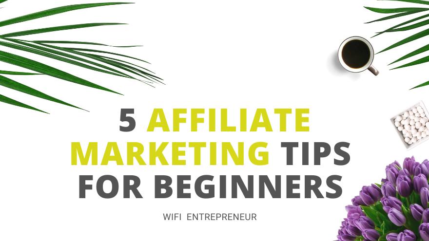 tips for affiliate marketing
